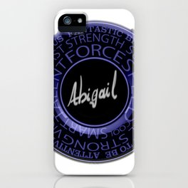 My Name is Abigail iPhone Case