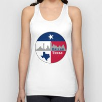 dallas Tank Tops featuring Dallas Texas Skyline by Bruce Stanfield