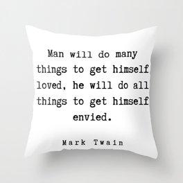 68   | Mark Twain Quotes | 190730 Throw Pillow