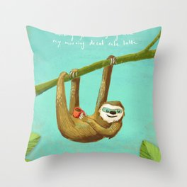 Nothing gets me going like my morning caffe latte Throw Pillow