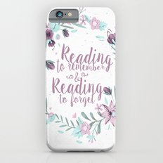 Reading to remembre & Reading to forget iPhone 6 Slim Case