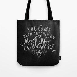LYRICS - Wildfire Tote Bag