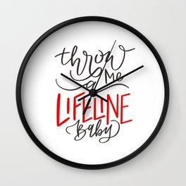 Throw me a lifeline, baby - lyrics Wall Clock