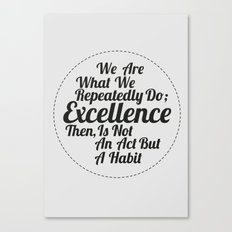 EXCELLENCE 1 Canvas Print
