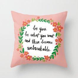Unbreakable Throw Pillow
