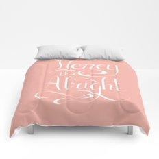 Honey it's alright  Comforters