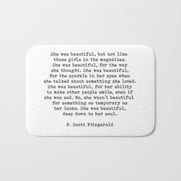 She Was Beautiful, F. Scott Fitzgerald, Quote Bath Mat