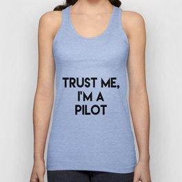 Trust me I'm a pilot Unisex Tank Top