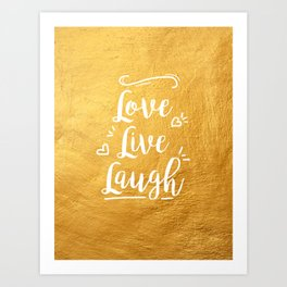Love Live Laugh Art Print