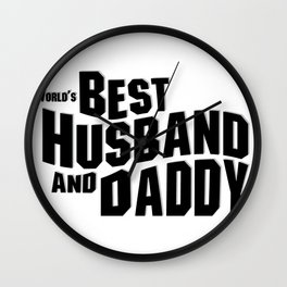 World's Best Husband and Daddy Dad Gifts Wall Clock