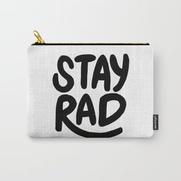 Stay Rad B&W Carry-All Pouch