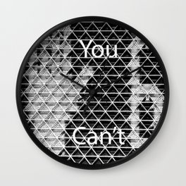 You Can't Stop 6! Wall Clock