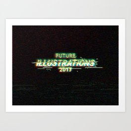 Future Illustrations 2017 Art Print