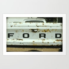 Old Ford Truck - Nice Ass-et Art Print