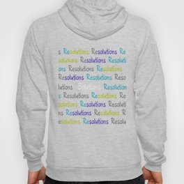Resolutions becomes Solutions Hoody