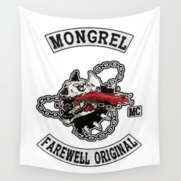 Mongrel Farewell Wall Tapestry