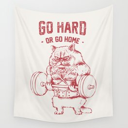 Go Hard or Go home Cat Wall Tapestry