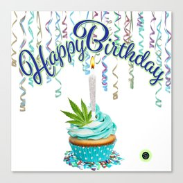 Happy Birthday Cannabis Cupcake Canvas Print