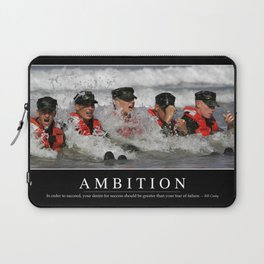 Ambition: Inspirational Quote and Motivational Poster Laptop Sleeve