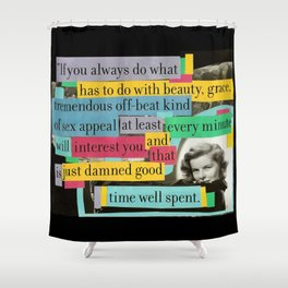 Katharine Hepburn Said These Words (Just Not in This Order) Shower Curtain