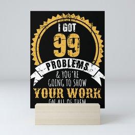 Funny Math Teacher Gift College High School Professor Mini Art Print