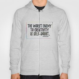 the worst enemy to creativity is self-doubt | sylvia plath Hoody