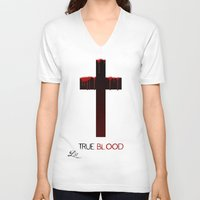 true blood V-neck T-shirts featuring True Blood (THE CROSS) by Brandon sawyer