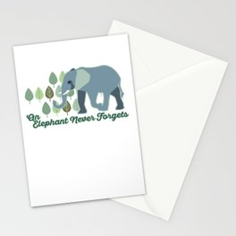 An Elephant Never Forgets Stationery Cards