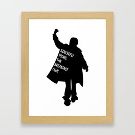 Sincerely Yours, The Breakfast Club Framed Art Print