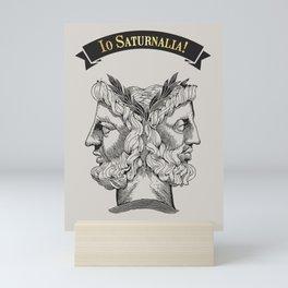 Io Saturnalia! Mini Art Print
