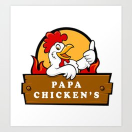 Papa Chicken's Art Print