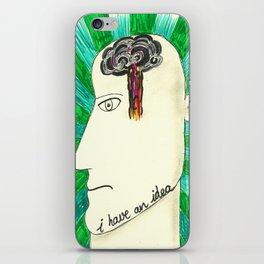 I have an idea iPhone Skin