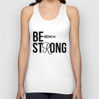 strong Tank Tops featuring Strong by Hoeroine