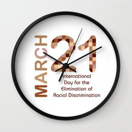 International day for the elimination of racial discrimination- March 21 Wall Clock