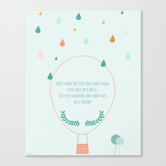 Don't mind the rain Canvas Print