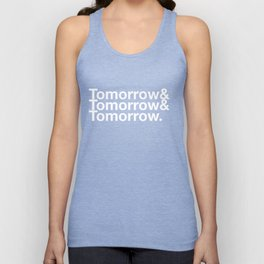 Tomorrow & Tomorrow & Tomorrow - Macbeth Unisex Tank Top
