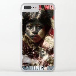 I Stand With Standing Rock Clear iPhone Case