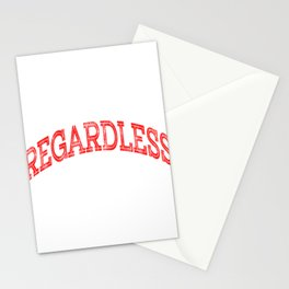 """""""Regardless That's One"""" tee design. Makes a nice and simple gift to your family and friends!  Stationery Cards"""