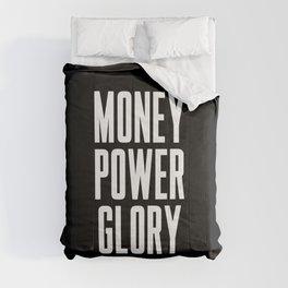Money power glory Comforters