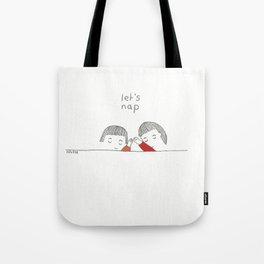 let's nap Tote Bag