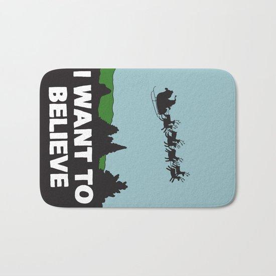 I Want To Believe (in Santa) Bath Mat
