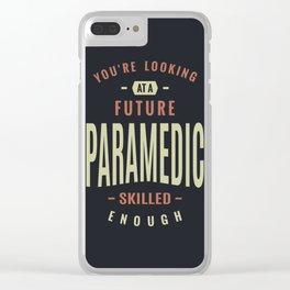 Future Paramedic Clear iPhone Case