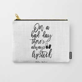 lipstick Quote,Lipstick Print,Makeup Print,Bathroom Decor,Fashion Print,Quote Prints,Wall Art Carry-All Pouch