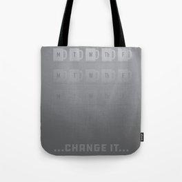 Change. Tote Bag