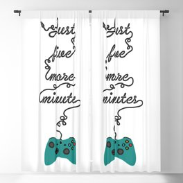 Just Five More Minutes Xbox Game Controller Blackout Curtain