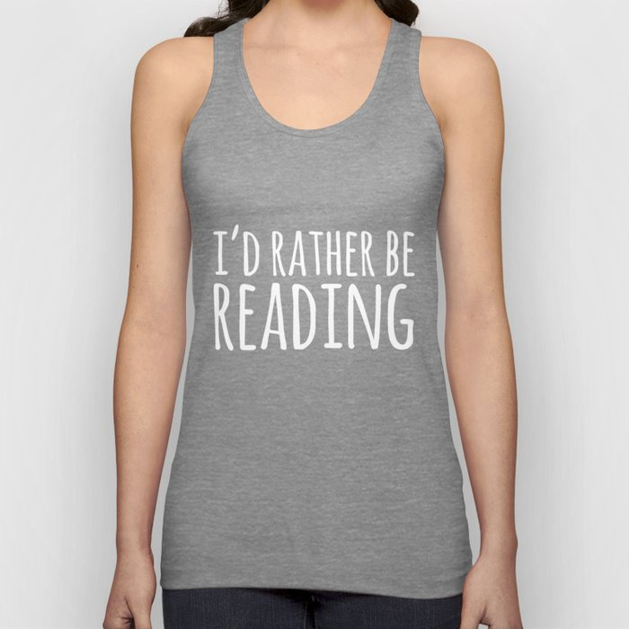 I'd Rather Be Reading - Inverted Unisex Tank Top