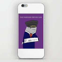 The Porpoise Driven Life iPhone Skin