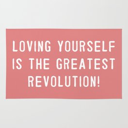 Loving yourself is the greatest revolution! Rug