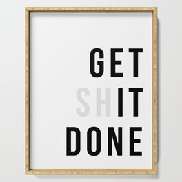 Get Sh(it) Done // Get Shit Done Serving Tray