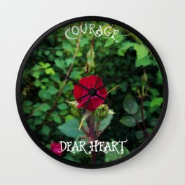 Courage, dear heart, C.S. Lewis quote in rosebud garden setting Wall Clock